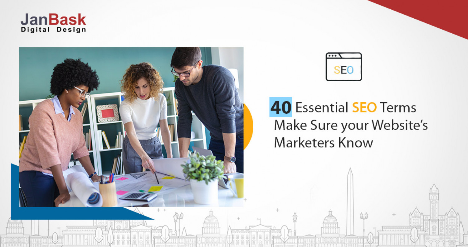 40 Essential SEO Terms Make Sure Your Website's Marketers Know Infographic