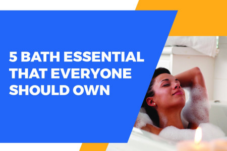 5 Bath essential that every one should own Infographic