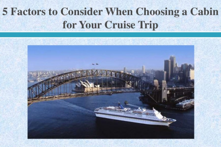 5 Factors to Consider When Choosing a Cabin for Your Cruise Trip Infographic