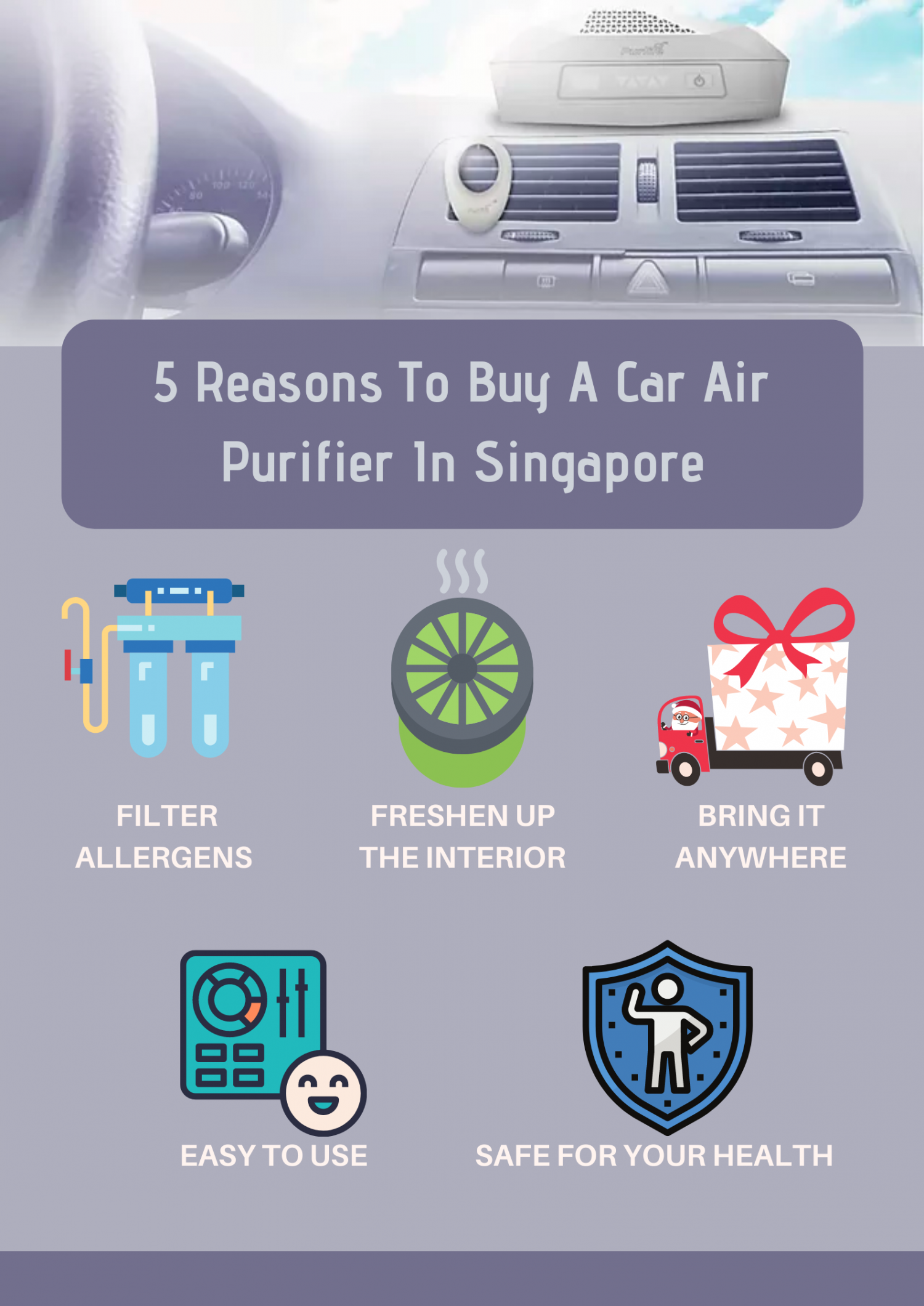 5 Reasons To Buy A Car Air Purifier In Singapore Infographic