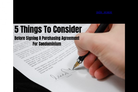 5 Things To Consider Before Signing A Purchasing Agreement For Condominium Infographic