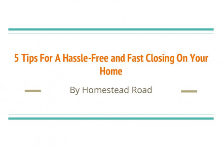 5 tips for a hassle free and fast closing on your home Infographic