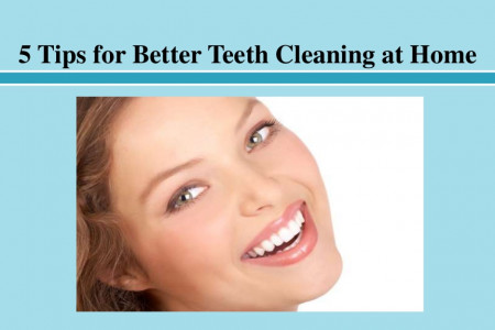 5 Tips for Better Teeth Cleaning at Home Infographic