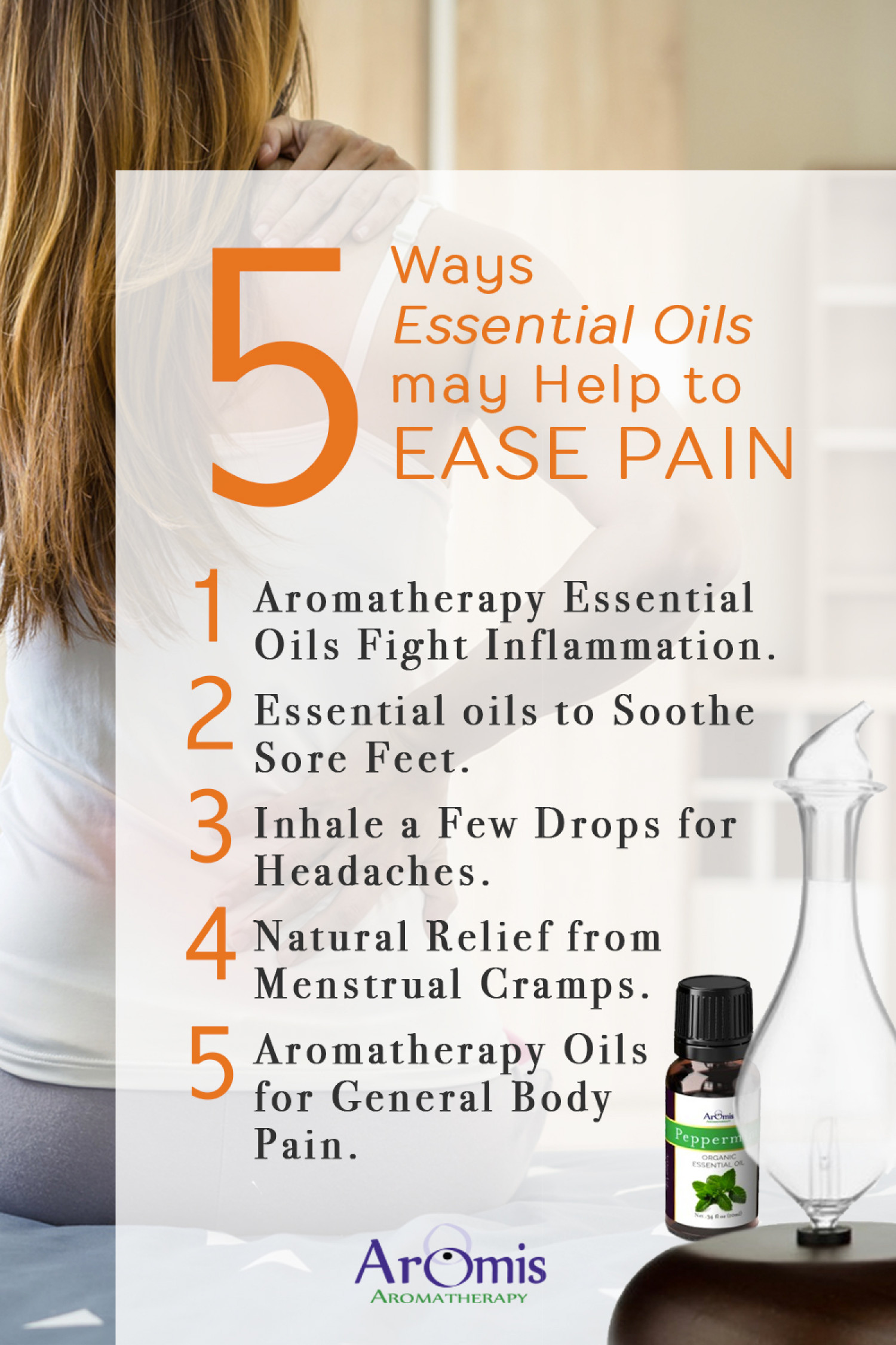 5 Ways Essential Oils May Help to Ease Pain Infographic
