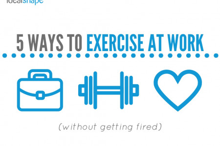 5 Ways to Exercise at Work (Without Getting Fired!) Infographic