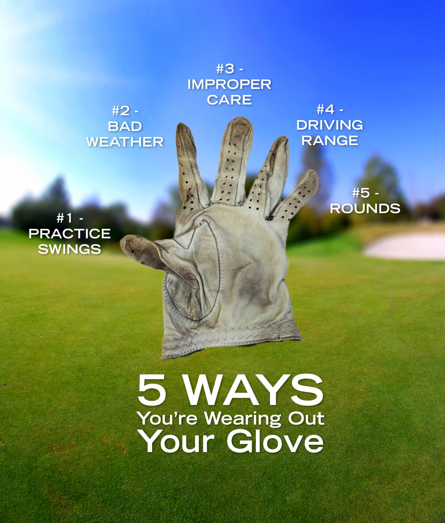 5 Ways You're Wearing Out Your Glove Infographic