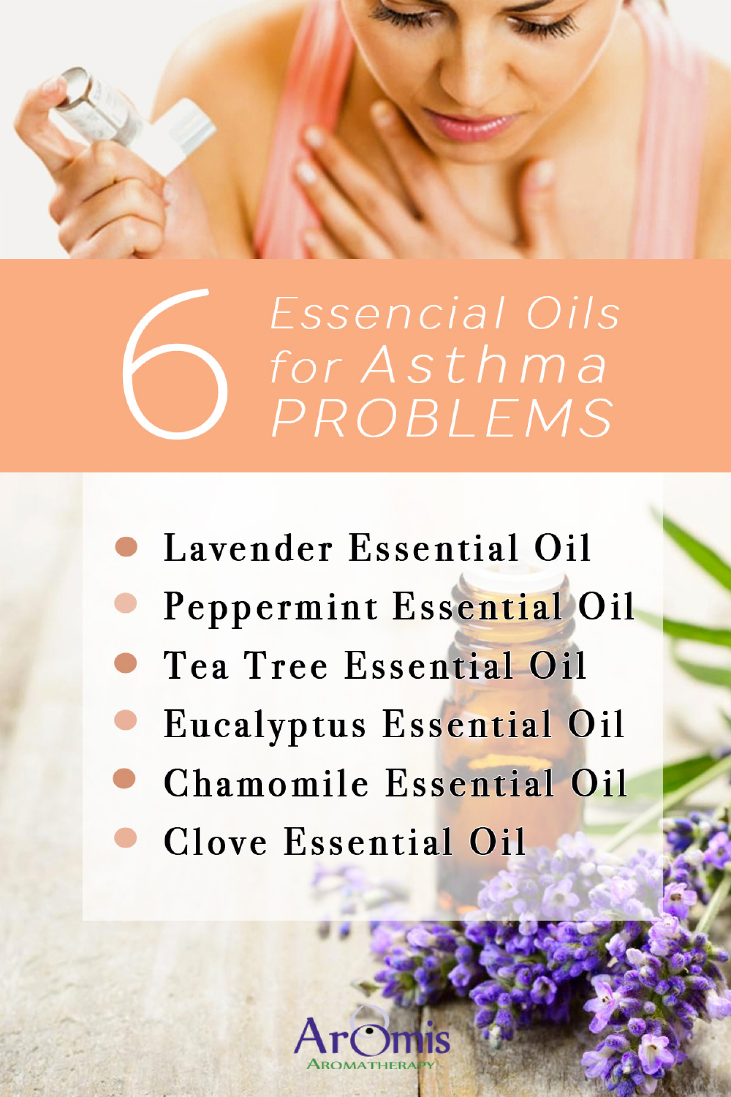 6 Essential Oils for Asthma Problems Infographic