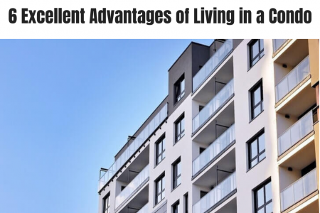 6 Excellent Advantages of Living in a Condo Infographic