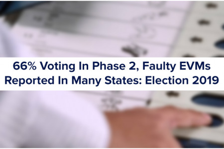 66% Voting In Phase 2, Faulty EVMs Reported in Many States: Election 2019 Infographic