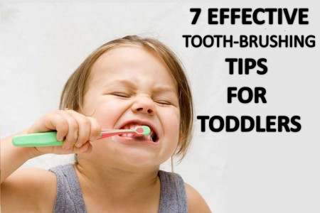 7 EFFECTIVE TOOTH-BRUSHING TIPS FOR TODDLERS Infographic