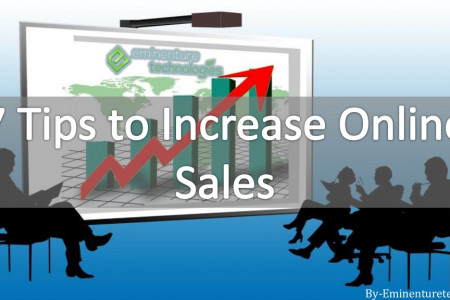 7 Tips to Increase Online Sales Infographic
