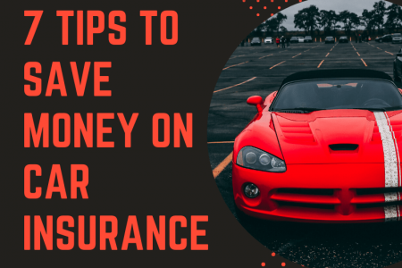 7 Tips To Save Money On Car Insurance Infographic