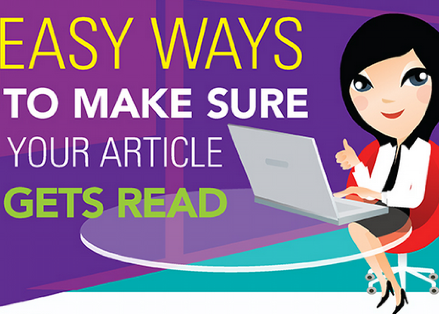 9 Ways to Make Sure Your Article Gets Read Infographic