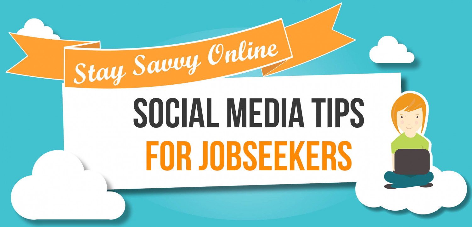 Stay Savvy Online – Social Media Tips for Job Seekers Infographic