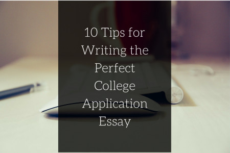 The Perfect College Application Essay Infographic