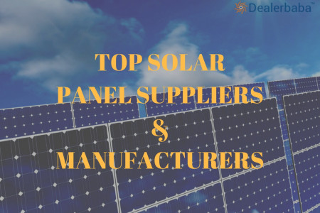 Top Solar Panel Suppliers, Manufacturers & Exporters - Dealerbaba Infographic