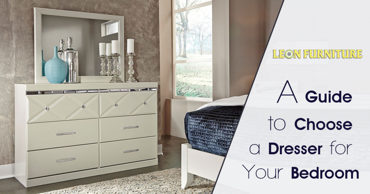 A Guide To Choose A Dresser For Your Bedroom Visual Ly