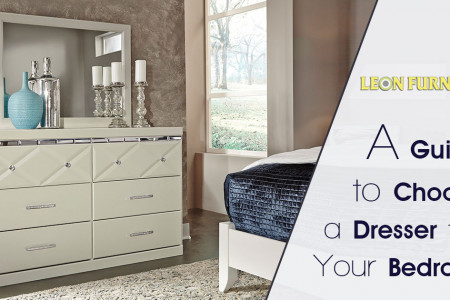 A Guide to Choose a Dresser for Your Bedroom Infographic