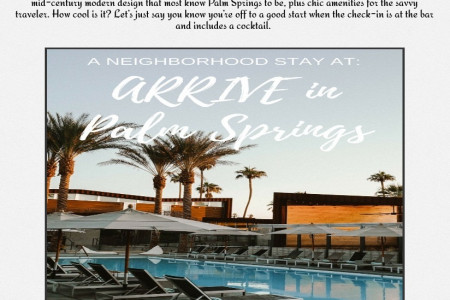 A Neighborhood Stay at ARRIVE in Palm Springs Infographic