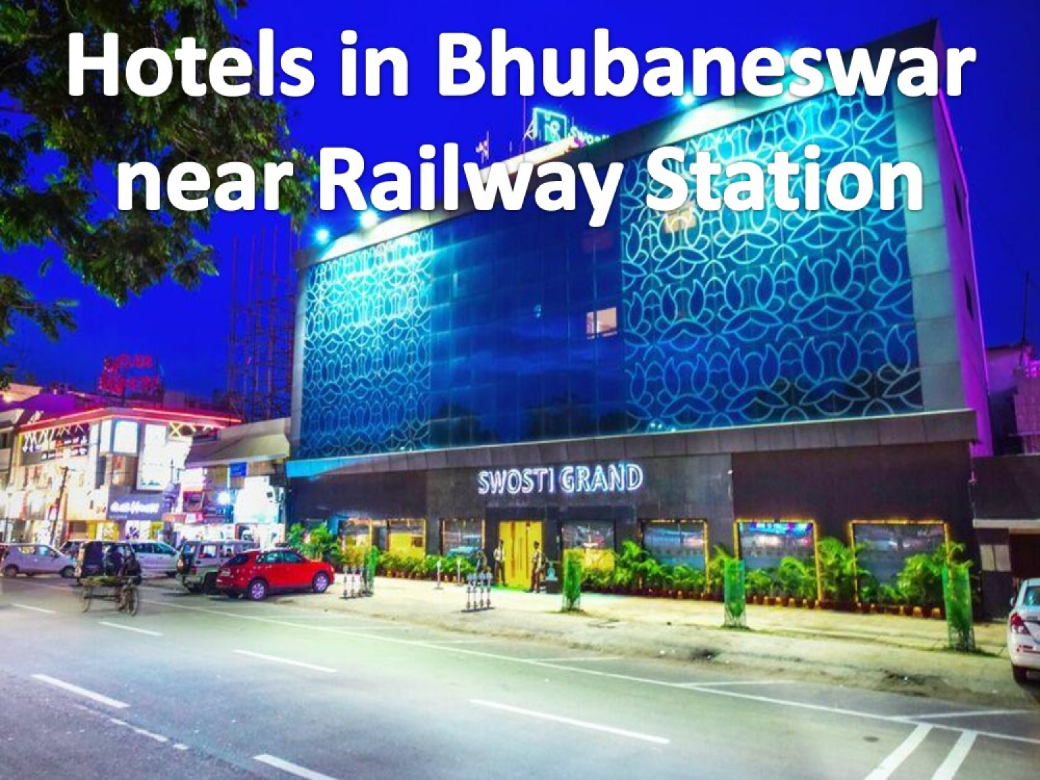 A Perfect Place to Spend Holidays Hotels in Bhubaneswar near Railway station Infographic