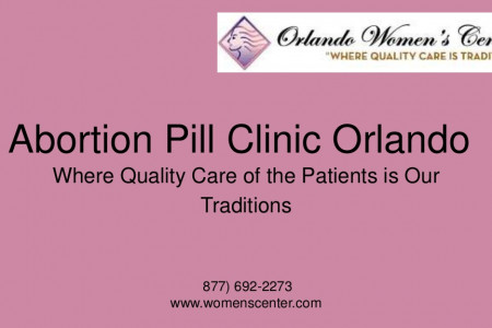 Abortion Pill Clinic Orlando Work as Safe and Secure, US Infographic
