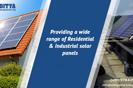 Aditya Star Sologics - Providing a wide range of residential & industrial solar panels  Infographic