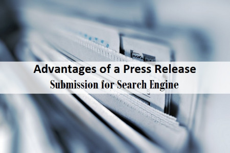 Advantages of a Press Release Submission for Search Engine Infographic