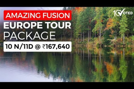Amazing Fusion Europe Tour Package 11 Days @ ₹167,640 Infographic