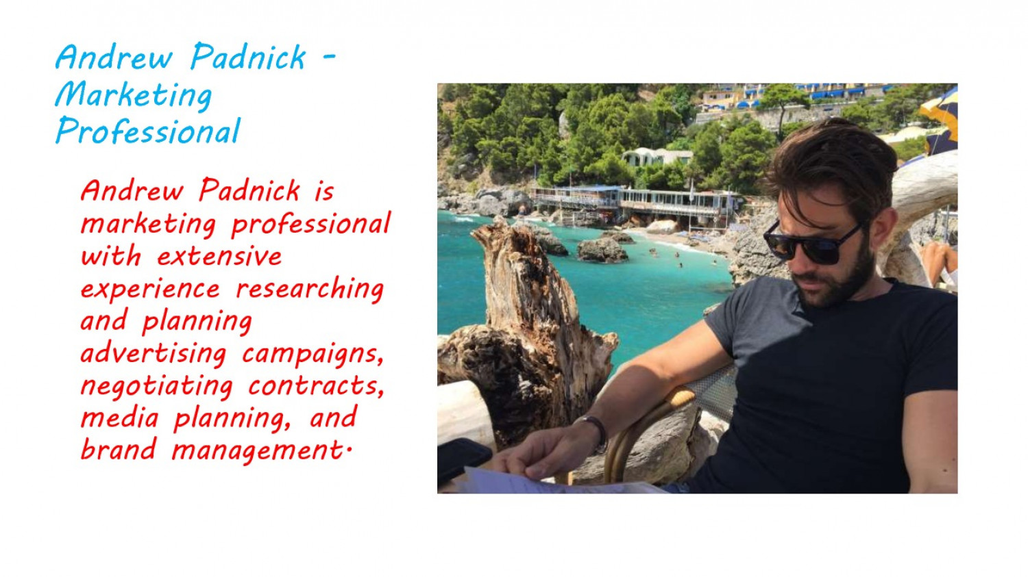 """Andrew Padnick is marketing professional with extensive experienced researching  and planning advertising campaigns, negotiating contracts, media planning, and brand management."" Infographic"