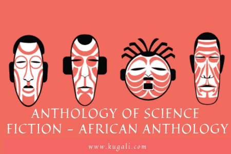 Anthology of Science Fiction | African Anthology | Kugali Anthology Infographic