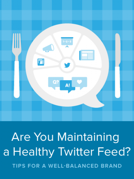 Are You Maintaining a Healthy Twitter Feed? Infographic