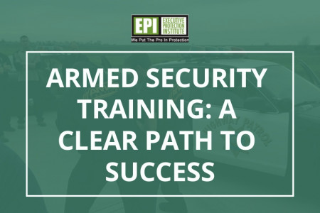 Armed Security Training: A Clear Path to Success Infographic