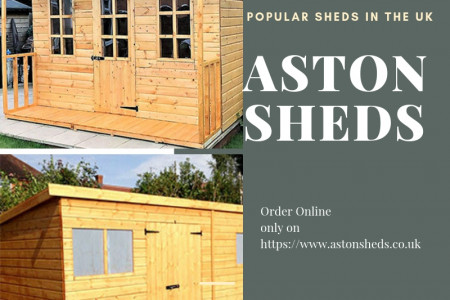 Aston Sheds : A Top Sheds Seller Company of UK Infographic