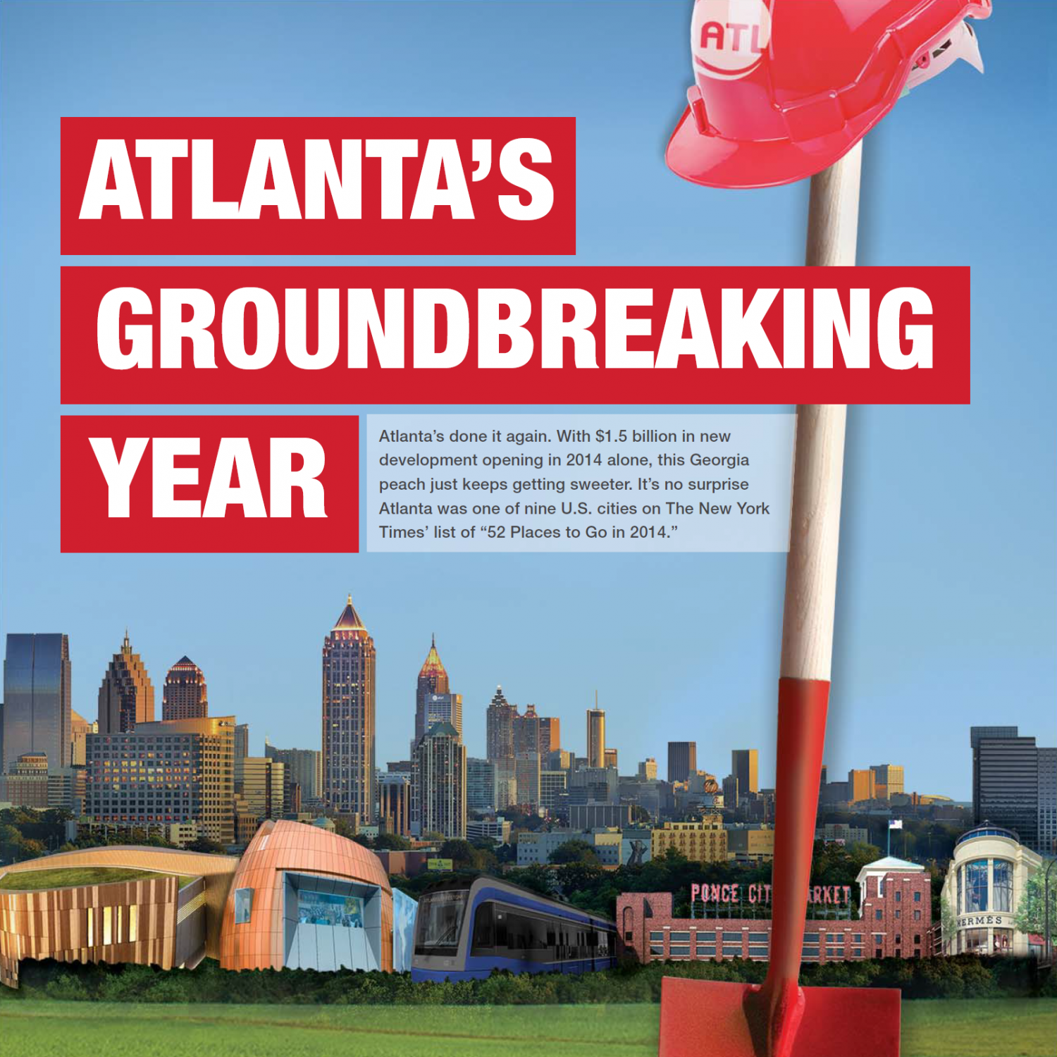 Atlanta's Groundbreaking Year Infographic