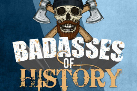 Badasses of History Infographic