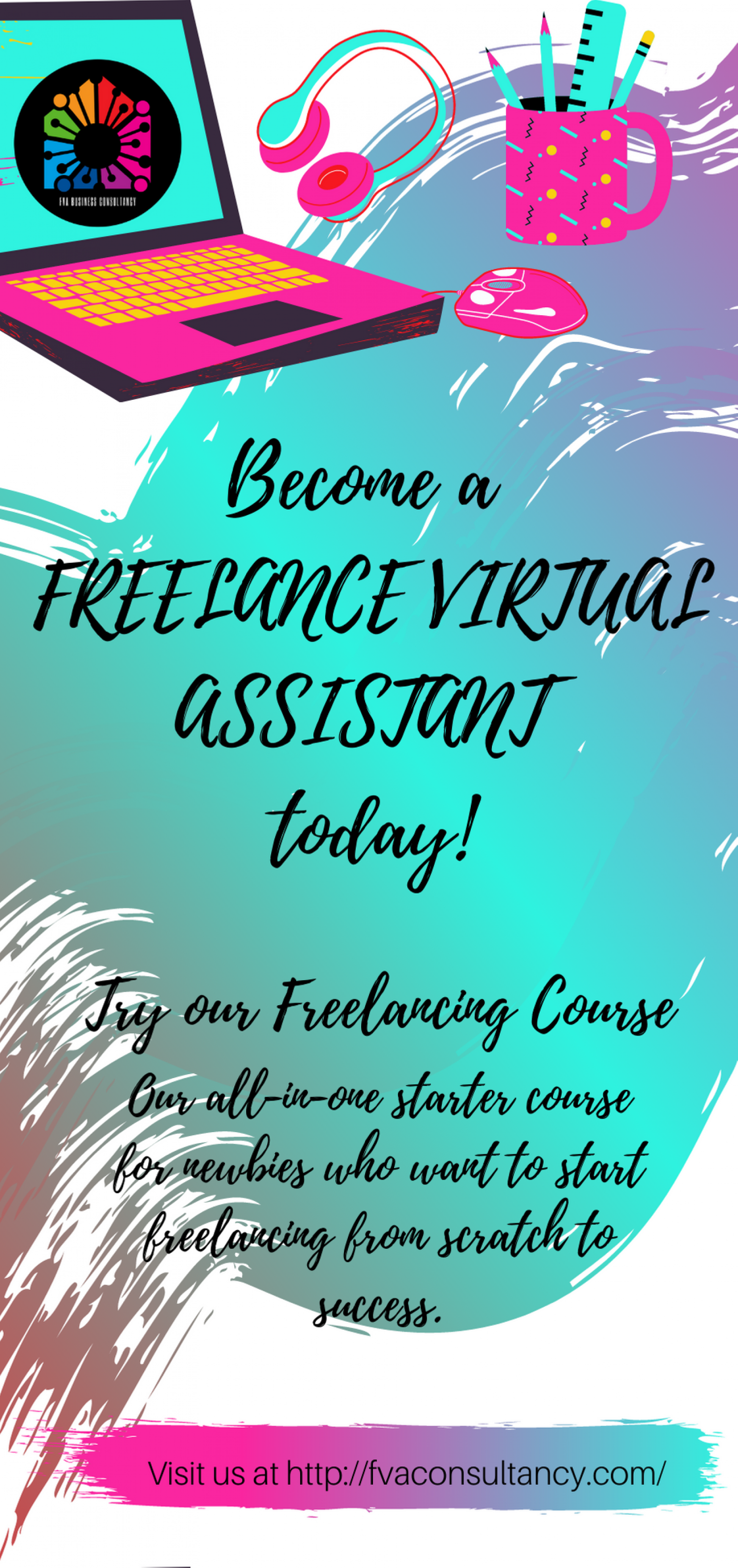 Become a Freelance Virtual Assistant today! Infographic