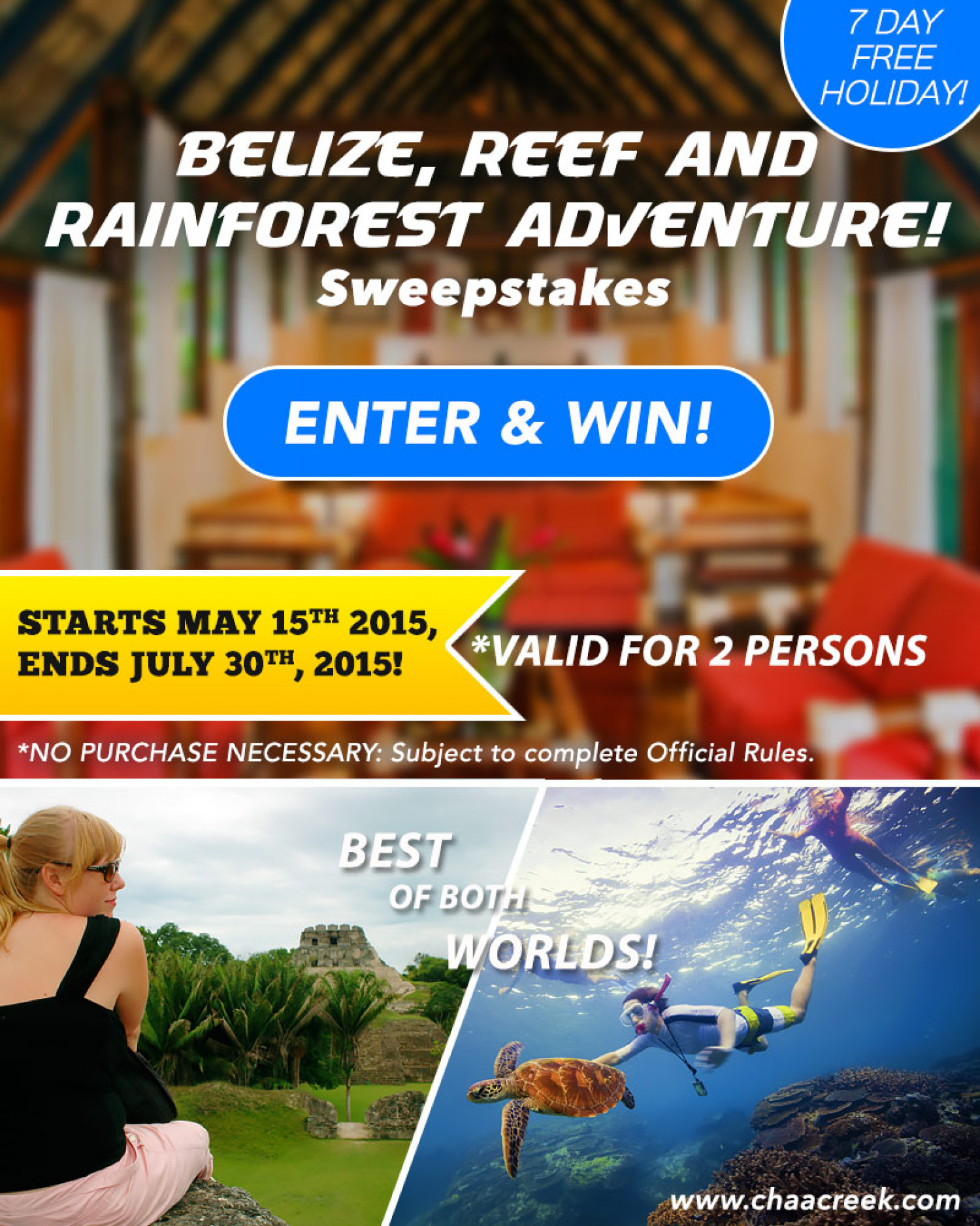 Belize, Reef and Rainforest Adventure Sweepstakes - Chaa Creek Contest Infographic
