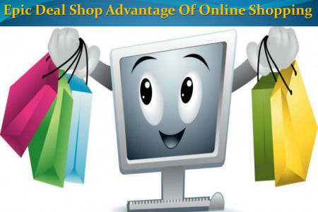 Benefit Of Online Shopping | Epic Deal Shop Infographic