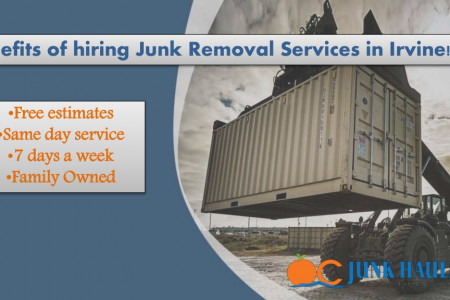 Benefits of hiring Junk Removal Services in Irvine!! Infographic