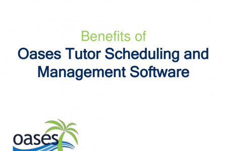 Benefits of Oases Tutor Scheduling and Management Software Infographic