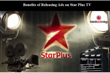 Benefits of Releasing Advertisement in Star plus TV Infographic