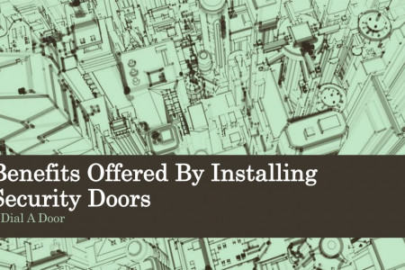 Benefits Offered By Installing Security Doors Infographic