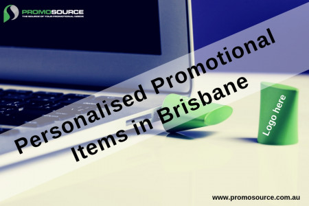 Best Personalised Promotional Items in Brisbane. Infographic