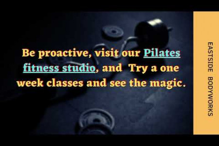 BEST PILATES AND FITNESS STUDIO IN NEW JERSEY - EASTSIDE BODYWORKS Infographic