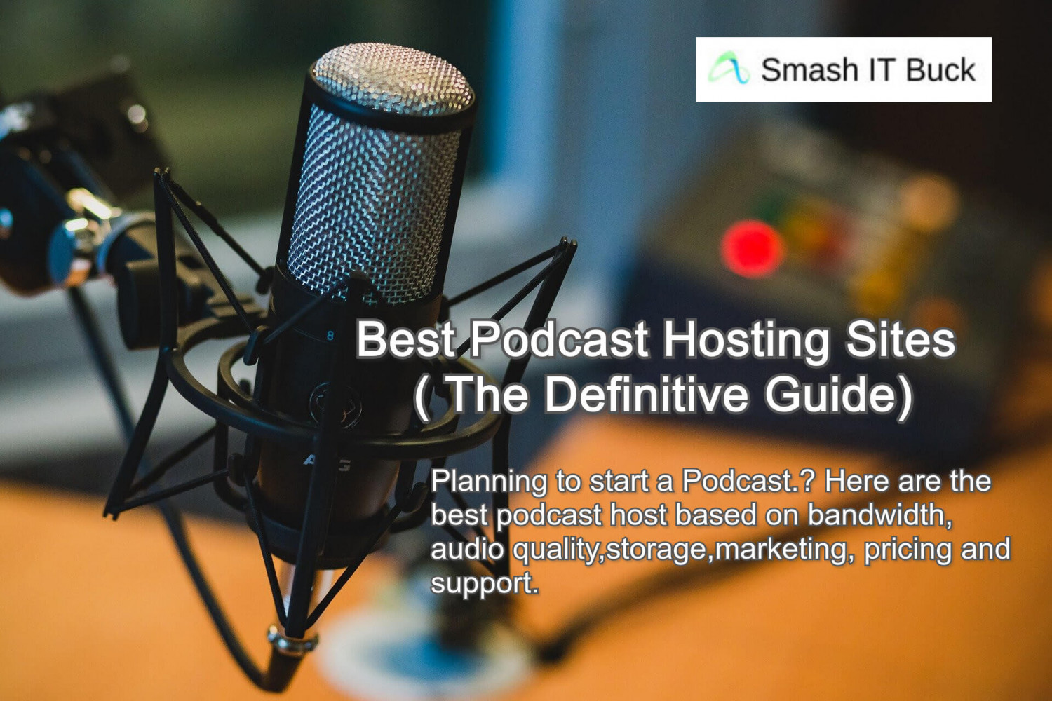 Best Podcast Hosting to Start your Podcast Infographic