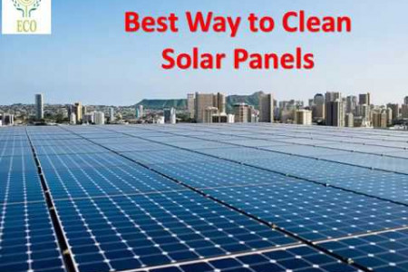 Best Way To Clean Solar Panels | How To Clean Solar Panels Infographic