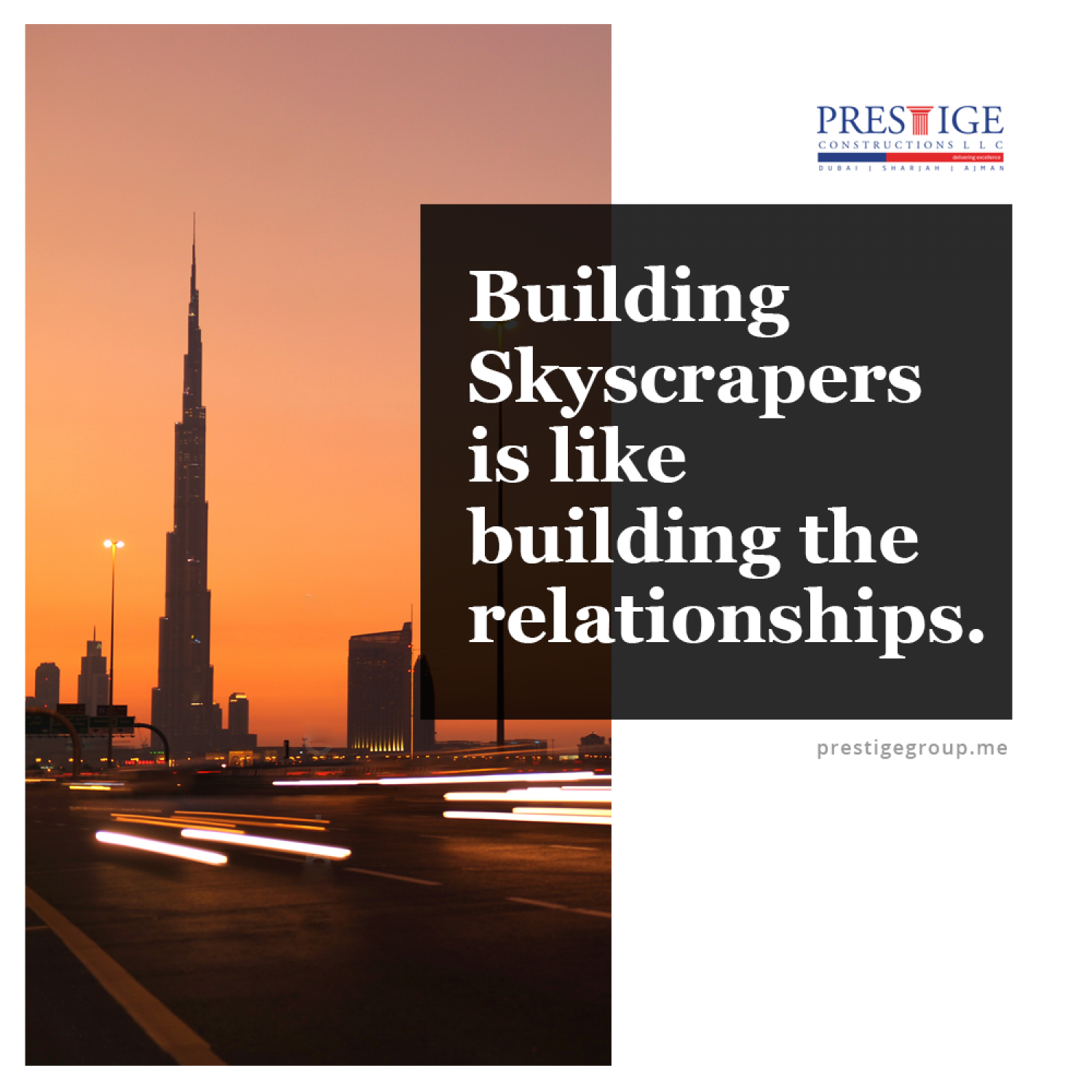 """Building skyscrapers is like building the relationships"" – Prestige Constructions LLC, UAE Infographic"