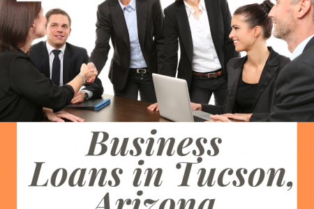Business Loans in Tucson, Arizona Infographic