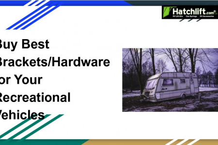 Buy Best Brackets/Hardware for Your Recreational Vehicles  Infographic
