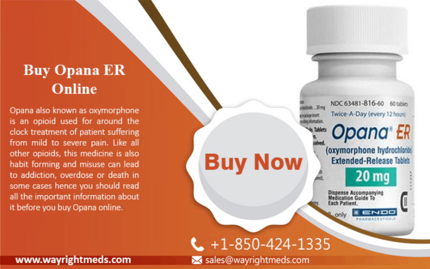Buy Opana ER Online to Treat Severe Pain - Wayrightmeds.com Infographic